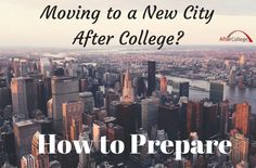 Bring on the big city lights! Are you a recent graduate getting ready to move to a brand new city? We're SO excited for you, but before you jump in your car and drive across the country, here are some things to cross off your list. Make sure you're prepared for this next phase of your after college life!