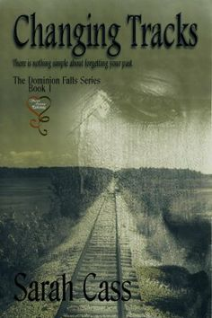 Changing Tracks (The Dominion Falls Series 1)