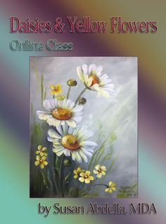 DecoArt Premium Acrylics - Beginner Paintings - Online Classes Source byDecorative painting - ONLINE CLASS Daisies and Yellow Flowers with Susan Abdella.ONLINE CLASS Daisies and Yellow Flowers with Susan Abdella is part of Decorative painting - 8 Angle 6 Acrylic Painting Flowers, Daisy Painting, Painting & Drawing, Painting Doors, Interior Painting, Tole Painting, Painting Lessons, Painting Techniques, Watercolor Techniques