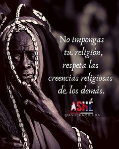 Respeto genera respeto. La tolerancia religiosa permite aceptar y respetar la existencia de otras religiones.  No permitamos que la religión nos divida todos creemos en nuestra fe y ella nos guía.  Practiquemos con orgullo nuestras creencias basadas en el respeto y la tolerancia. La división nos lleva al odio pero la fe nos conduce al amor la humildad y la bondad.  Siempre Ashé   #cuba #ashe #cuban #ashepamicuba #frases #orishas #yoruba #religionyoruba #bendiciones #fe #maferefun #yemaya… Religion Frases, Cuba, Orishas Yoruba, Spirituality, Tattos, Instagram, Spiritism, Love, Wise Words