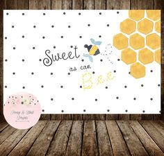 """Sweet As Can Bee"" backdrop perfect for a dessert table"