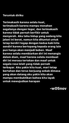 Pray Quotes, Text Quotes, Mood Quotes, Life Quotes, Qoutes, Dear Self Quotes, Cinta Quotes, Quotes Galau, Postive Quotes