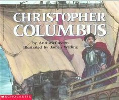 Christopher Columbus by Ann McGovern  ||  ★★★★ - recommended for ages 8-12