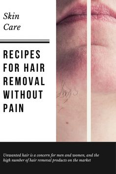 Recipes For Hair Removal Without Pain #Facialhair #Hairremoval #Skin #Skincare #Beauty #Beautyhacks #UnwantedHairRemovalHome #BestFacialHairRemoval #EasyWayToRemoveUnwantedHair #HairRemovalMethods Underarm Hair Removal, Electrolysis Hair Removal, Best Facial Hair Removal, Hair Removal Cream, Laser Hair Removal, Remove Unwanted Facial Hair, Unwanted Hair, Hair Removal Machine, Hair Removal Methods
