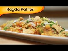 Ragda Patties - White Peas Curry With Potato Patties - Indian Fast Food ...