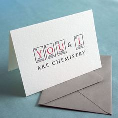 I got this for my chemistry major ex boyfriend. god i'm a presh gf