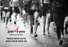 Train with us to run your first 5K. www.just4youwellness.com