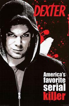 Dexter America's Favorite Serial Killer 24x36 Poster