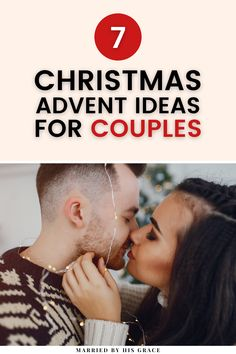 Looking to make the holidays special with your significant other? | Married by Grace | Here are 7 festive, fun, and intentional advent ideas to celebrate Christmas together. Find inexpensive ways to participate in the holidays as a couple and strengthen your relationship with holiday themed date night ideas that can turn into family traditions. #holidays #Christmas #relationship #datenight #traditions