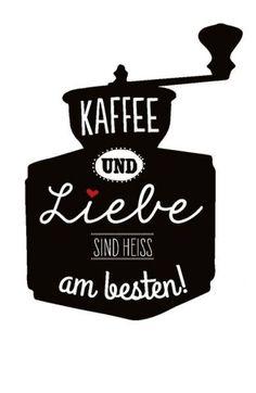Kaffee und Liebe