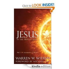 Jesus In the Present Tense: The I AM Statements of Christ (Kindle 83% off)