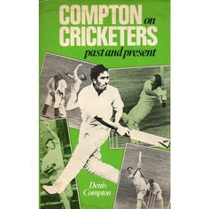 Compton on cricketers past and present Denis Compton 1981 Hardback book Listing in the Non-Fiction,Books, Comics & Magazines Category on eBid United Kingdom Cricket Books, Nonfiction Books, Book Lists, United Kingdom, All About Time, Past, Presents, This Or That Questions, Memes