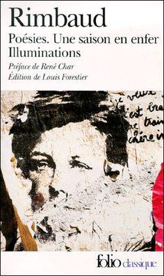 """Poésies  RIMBAUD  Le désordre somptueux d'une passion exotique, éclat d'un météore, selon Mallarmé ; un ange en exil aux yeux d'un bleu pâle inquiétant, pour Verlaine. Un """" éveil génial """", et c'est Le Bateau ivre, une """" puberté perverse et superbe """", puis un jeune homme brièvement """" ravagé par la littérature """","""