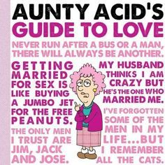 Aunty Acid's Guide to Love