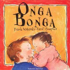 Cuento infantil Onga Bonga  Una buena herramienta para la época de los celos y para todos los momentos