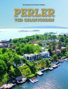 """""""Perler ved Oslofjorden"""" av Helge Meland og Tor Inge Vormedal (ISBN: 8292879455, 9788292879450)"""