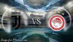 Juventus vs Olympiacos Predictions 27.09.2017 - soccer predictions, preview, H2H, ODDS, predictions correct score of UEFA Champion League betting tips