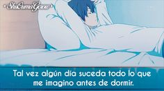 Tal vez algún día #ShuOumaGcrow #Anime #Frases_anime #frases