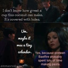 This is one of the best lines of season three. Once Upon A Time The Evil Queen has sass!!