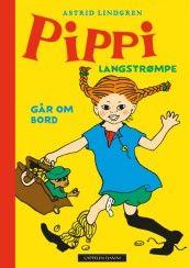 Pippi Langstrømpe går om bord - nyoversettelse av Astrid Lindgren (Innbundet)