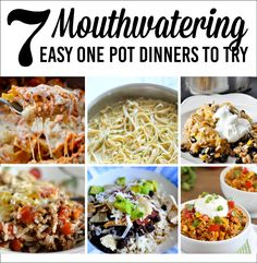 7 Mouthwatering Easy One Pot Dinners to Try. The whole family will love these dinner ideas and the cleanup is so easy!