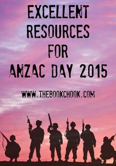 Excellent Resources for Anzac Day - 2015. #OZTL #nswdec