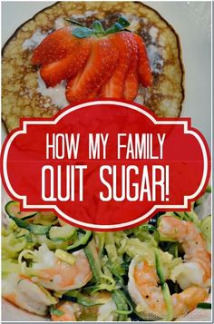 How My Family Quit Sugar, and How You Can Too! It's Not Easy But Totally Worth It! #health #kids