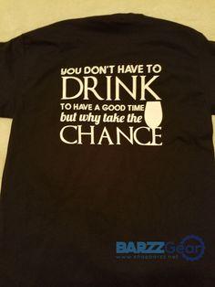 BARZZ T - You don't have to drink...  #happyhour #barrescue #salboken #mancave #barzznet #weekend #nightlife #bartender #beach #barzz @barzz