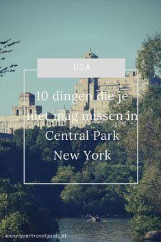 10 highlights in Central Park die je niet mag missen in New York Parks In New York, New York Trip, New York City, New York Central, Rockefeller Center, Brooklyn Bridge, Empire State Building, Manhattan, New York Travel Guide