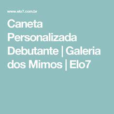 Caneta Personalizada Debutante | Galeria dos Mimos | Elo7