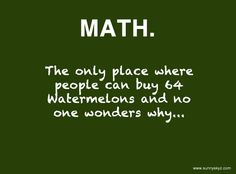 Math humor and logic... and why I felt dyslexic in algebra classes