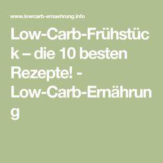 Low-Carb-Frühstück – die 10 besten Rezepte! - Low-Carb-Ernährung