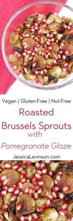 Toss roasted Brussels sprouts with pomegranate maple glaze and top with fresh pomegranate seeds for a burst of flavor in every bite. #glutenfree #vegan #brusselssprouts #roastedveggies #holidayrecipes #thanksgiving #christmas