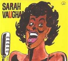 Cabu 2011 Sarah Vaughan - Une Anthologie, 1954-1958 (Cabu Jazz Masters) [BDJazz CABU-550] #albumcover #portrait