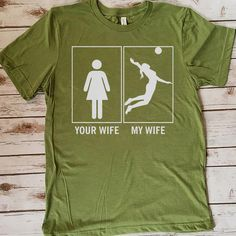 Your Wife My Wife Volleyball 157 Great volleyball t shirt/mug/bag gift for family, friends, volleyball players, volleyball lovers or any women, men, girls, boys you know who loves volleyball. - get yours by clicking the link in my profile bio. Your Wife My Wife, Volleyball Pictures, Maltese Dogs, Volleyball Players, Great T Shirts, Meeting New People, Gifts For Family, In A Heartbeat, Tee Shirts