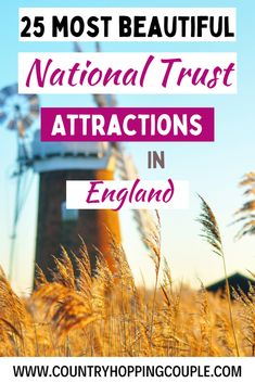 25 of the Best and Must-Visit National Trust Attractions in England