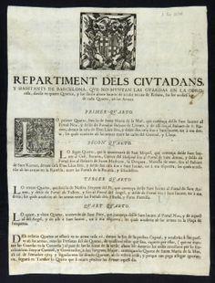 Repartiment dels ciutadans y habitants de Barcelona que no muntan las guardas en la Coronela ... [Barcelona?: s.n., 1713 ant. 16 setembre] (Biblioteca de Catalunya)