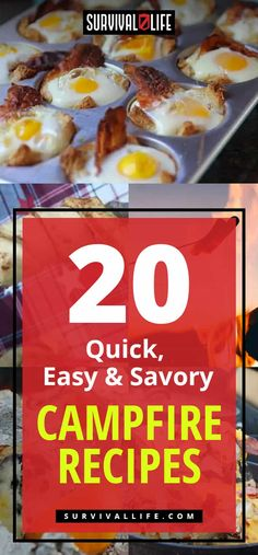 Campfire Recipes | 20 Quick, Easy and Savory Campfire Recipes