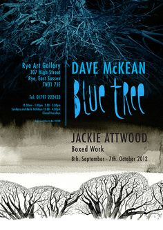 2012 Dave MCKean - advertising - Blue Tree. Exhibition poster for Rye Art gallery.