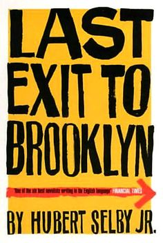 Last Exit to Brooklyn is a raw depiction of life amongst New York's junkies, hustlers, drag queens and prostitutes. An unforgettable cast of...