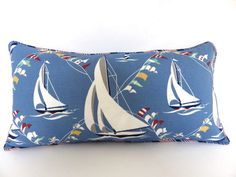 Sailboat Pillow Cover, Nautical Pillow , Red White and Blue Lumbar Pillow , Outdoor Pillow Cover, Beach house Pillow, by thehappyseamstress on Etsy https://www.etsy.com/listing/155693069/sailboat-pillow-cover-nautical-pillow