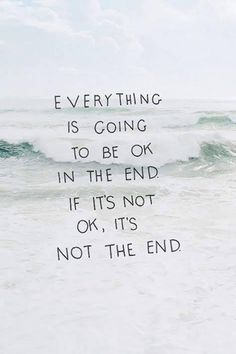 Life Quotes : Everything will turn out good in the end I know it will and if its not good then. - About Quotes : Thoughts for the Day & Inspirational Words of Wisdom The Words, Positive Quotes, Motivational Quotes, Inspirational Quotes, Positive Vibes, Great Quotes, Quotes To Live By, Good Vibes Quotes, Remember Quotes