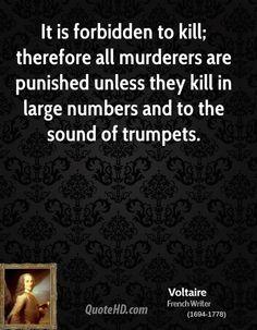 Voltaire's description of govt- approved murder.