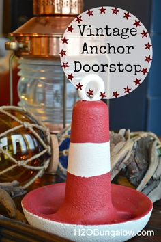 EAsy DIY vintage anchor doorstop project with tips on sealing vintage rusty metal to use in home decor. www.H2OBungalow.com #Nauticaldecor