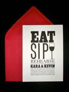 Rehearsal Dinner Invitations (Eat, Sip, Rehearse) - Set of 20. $49.50, via Etsy.