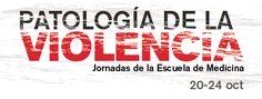 """""""PATOLOGÍA DE LA VIOLENCIA""""  JORNADAS DE LA ESCUELA DE MEDICINA 20-24 DE OCTUBRE TEL (461) 6134385 EXT 110"""