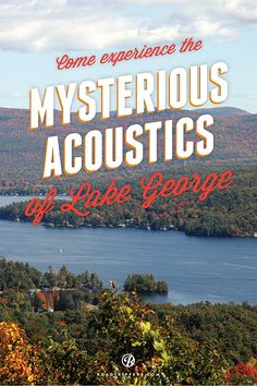 Known simply as the Lake George Mystery Spot, this weird acoustic treat has puzzled tourists and townies alike.