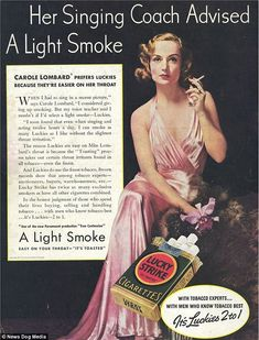 Lucky Strike cigarettes endorsed by singer Carole Lombard who advises singers to smok...