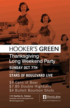 Thanksgiving Long Weekend Party at Hooker's Green - Sunday, October 7th