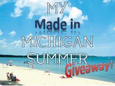 My Made in Michigan Summer Giveaway